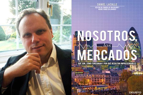 Nosotros los Mercados de Daniel Lacalle